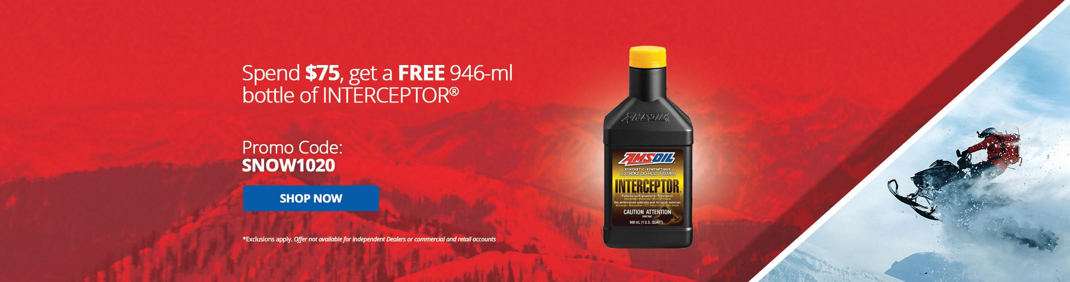 Spend $75 Get a Free 946-ml bottle of Interceptor