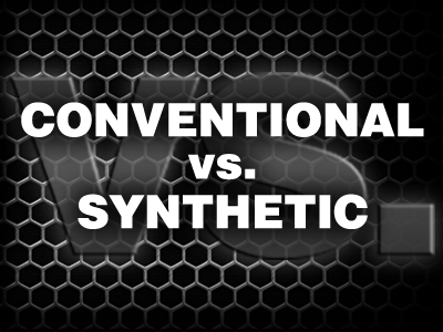 Conventional Vs. Synthetics
