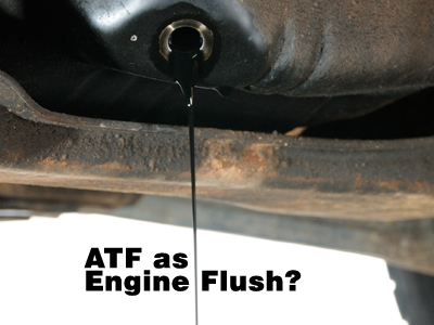 Is it safe to use automatic transmission fluid as an engine flush?