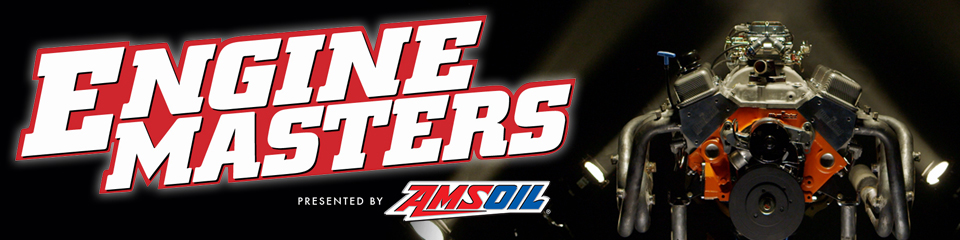 Engine Masters Presented By AMSOIL